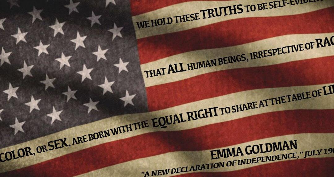 Emma Goldman: A New Declaration of Independence
