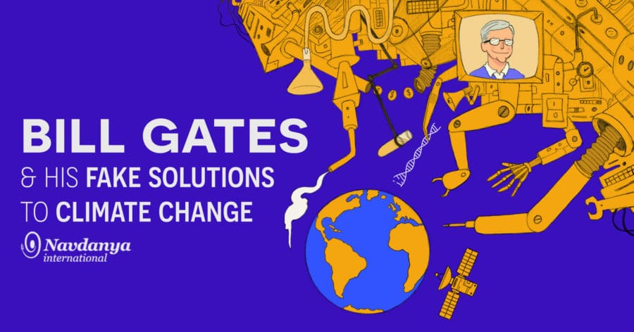 Bill Gates & His Fake Solutions to Climate Change