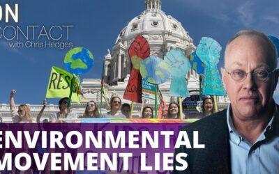 Mainstream Environmental Movement Lies