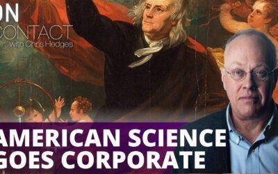 The Corporatization of American Science